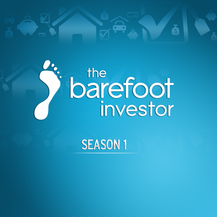 Subscribe on android to the barefoot investor season 1 video the barefoot investor season 1 video malvernweather Gallery